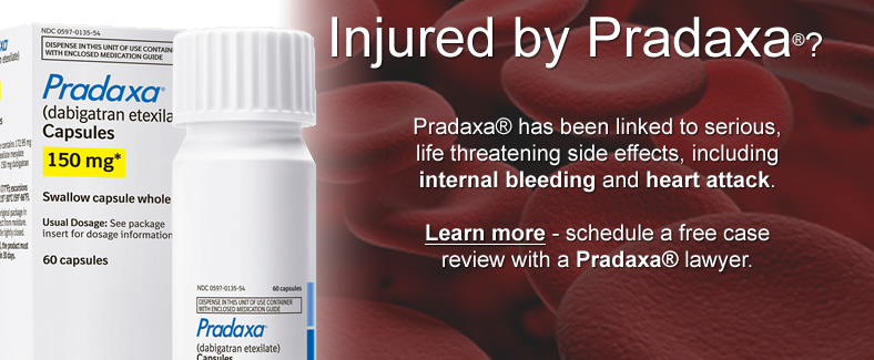 Pradaxa Lawsuit - Internal Bleeding